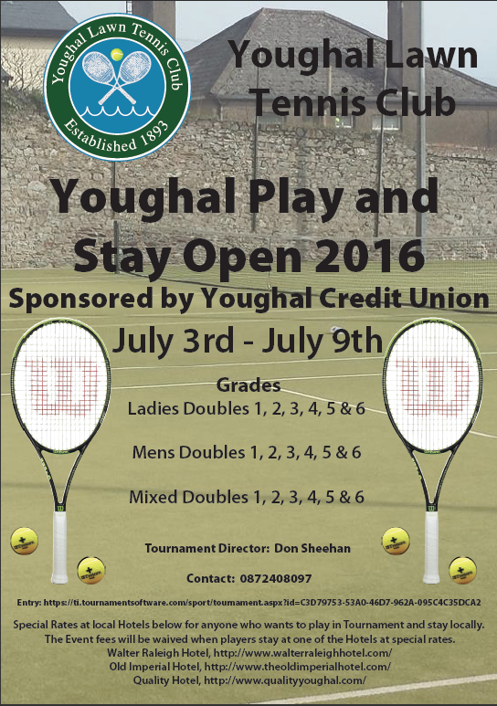 Youghal Play and Stay Tennis Open 2016 3rd to 9th July