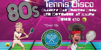 80s Night Tennis Disco, Function Room Clancy's